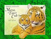 Cover of: Maya, tiger cub