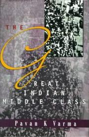 Cover of: The great Indian middle class | Pavan K. Varma