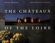 Cover of: The Châteaux of the Loire