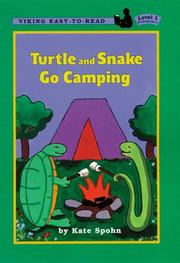 Cover of: Turtle and Snake Go Camping