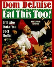 Cover of: Eat this too!: it'll also make you feel better