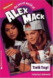 Cover of: Truth Trap the Secret World of Alex Mack 21 (Alex Mack)