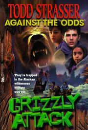 Cover of: Grizzly attack | Todd Strasser