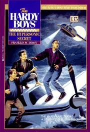 The Hypersonic Secret (The Hardy Boys #135)