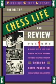 Cover of: BEST OF CHESS LIFE AND REVIEW, VOLUME 1 (Fireside Chess Library) | Bruce Pandolfini