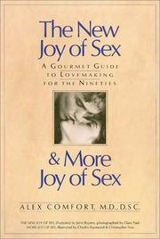 Cover of: The New Joy of Sex and More Joy of Sex | Alex Comfort