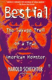 Cover of: Bestial: The Savage Trail of a True American Monster