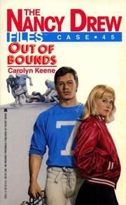 Cover of: OUT OF BOUNDS (NANCY DREW FILES 45)