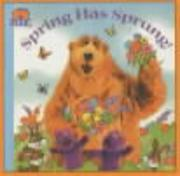 Cover of: Spring Has Sprung! (Bear in the Big Blue House)