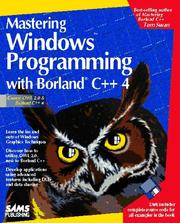 Cover of: Mastering Windows programming with Borland C++ 4 | Tom Swan