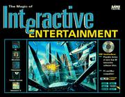 Cover of: magic of interactive entertainment | Mike Morrison