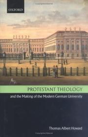 Cover of: Protestant theology and the making of the modern German university