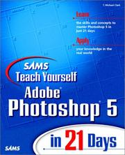 Cover of: Sams teach yourself Adobe Photoshop 5 in 21 days | T. Michael Clark