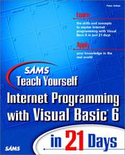 Cover of: Sams teach yourself Internet programming with Visual Basic 6 in 21 days