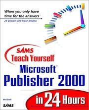 Cover of: Sams teach yourself Microsoft Publisher 2000 in 24 hours | Ned Snell