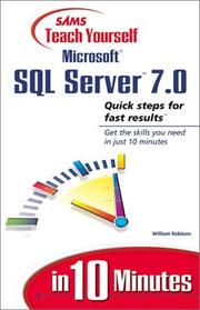Cover of: Sams Teach Yourself Microsoft SQL Server 7 in 10 Minutes (Sams Teach Yourself) | William Robison