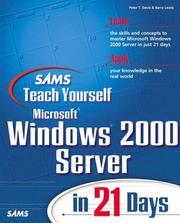 Sams Teach Yourself Microsoft Windows 2000 Server in 21 Days (Teach Yourself -- Days) by Barry Lewis, Peter Davis