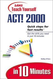 Cover of: Sams teach Yourself Act! 2000 in 10 minutes