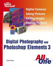 Cover of: Sams Teach Yourself Digital Photography and Photoshop Elements 3 All in One