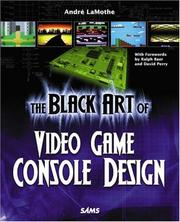 Cover of: The Black Art of Video Game Console Design