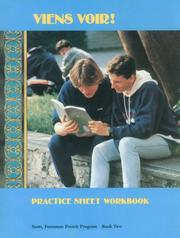 Cover of: Viens Voir!: Practice Sheet Workbook: Scott, Foresman French Program, Book Two