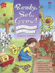 Cover of: Ready, set, grow! | Rebecca Hershey