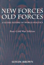Cover of: New forces, old forces, and the future of world politics