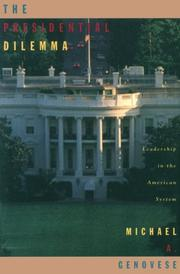 Cover of: The Presidential Dilemma: leadership in the American system