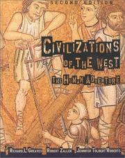 Civilizations of the West by Richard L. Greaves