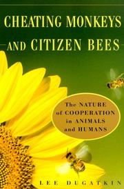 Cover of: Cheating Monkeys and Citizen Bees | Lee Dugatkin