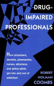 Drug-impaired professionals by Robert H. Coombs