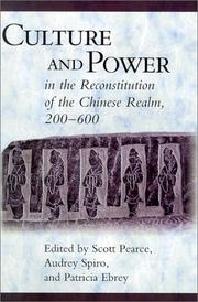 Cover of: Culture and power in the reconstitution of the Chinese realm, 200-600