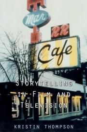 Cover of: Storytelling in film and television / Kristin Thompson
