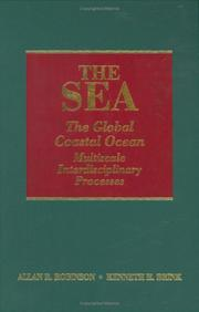Cover of: The Sea, Volume 13, The Global Coastal Ocean: Multiscale Interdisciplinary Processes (The Sea: Ideas and Observations on Progress in the Study of the Seas) |