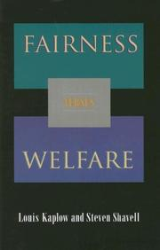 Cover of: Fairness versus Welfare | Louis Kaplow