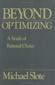 Beyond optimizing by Michael A. Slote
