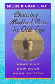 Choosing Medical Care in Old Age