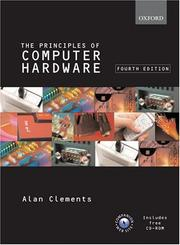 Cover of: The principles of computer hardware