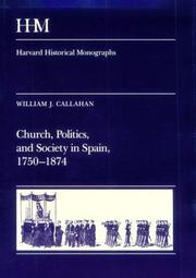 Cover of: Church, politics, and society in Spain, 1750-1874