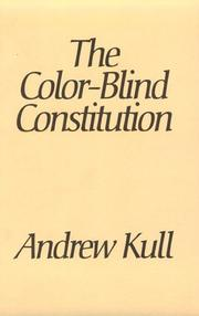 Cover of: The Color-Blind Constitution | Andrew Kull