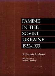 Cover of: Famine in the Soviet Ukraine 1932-1933 | Oksana Procyk