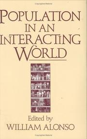 Cover of: Population in an interacting world | edited by William Alonso.