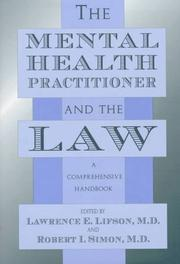 Cover of: The Mental Health Practitioner and the Law |