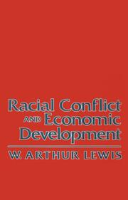 Cover of: Racial conflict and economic development | W. Arthur Lewis