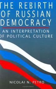 Cover of: The Rebirth of Russian Democracy