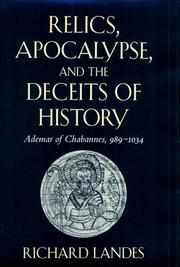 Cover of: Relics, Apocalypse, and the Deceits of History | Richard Landes