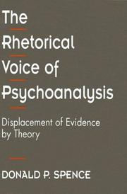 Cover of: The rhetorical voice of psychoanalysis | Donald P. Spence