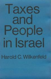Cover of: Taxes and people in Israel | Harold C. Wilkenfeld
