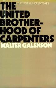 Cover of: The United Brotherhood of Carpenters: the first hundred years