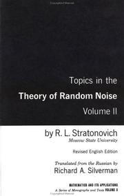 Cover of: Topics in the Theory of Random Noise | Stratonovich